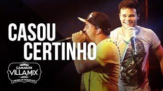 Casou Certinho - Matheus & Kauan - Camarote Villa Mix 2016