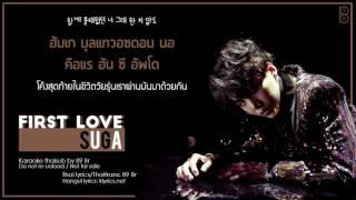 [Karaoke-Thaisub] First Love - Suga of BTS(방탄소년단)