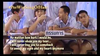 LOVESICK PERWIN Song of hate (engsub)