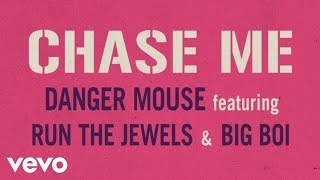 Chase Me – Danger Mouse ft. Run The Jewels & Big Boi (Baby Driver Official Video)