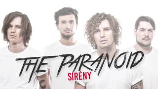 The Paranoid - Sirény