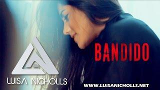 Luisa Nicholls - Bandido