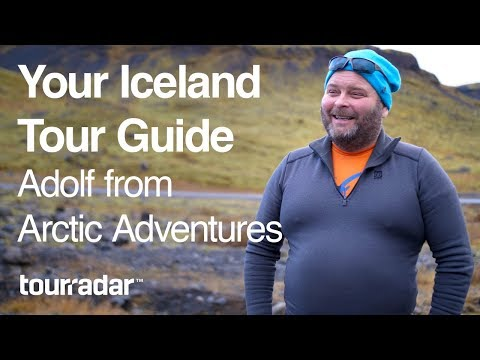 Your Iceland Tour Guide: Adolf Ingi Erlingsson from Arctic Adventures