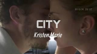 Kristen Marie City - Tradução