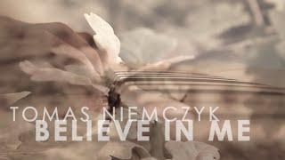 Tomas Niemczyk - Believe In Me (Original Song) - filmed in Prague