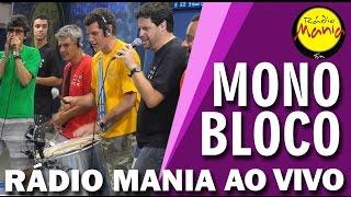 🔴 Radio Mania - Monobloco - Do Seu Lado