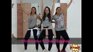 Olha a Explosão - Mc Kevinho | Coreografia