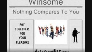 Winsome - Nothing Compares To You