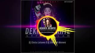 Dekhte Dekhte - Atif Aslam - (Sbp Love Mix) - Dj Chotu Latuwa & Dj Shailesh Manwa