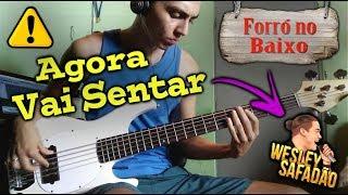 ⏩ FORRÓ NO BAIXO | AGORA VAI SENTAR - WESLEY SAFADÃO