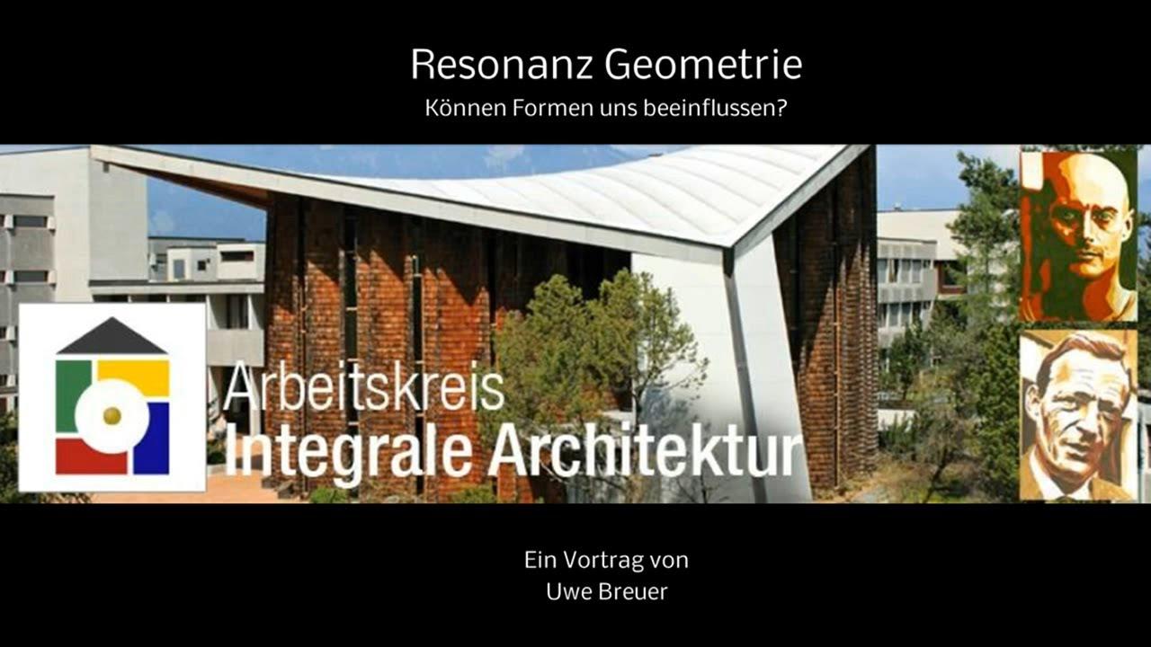 Uwe Breuer - Resonanz Geometrie - Integrale Architektur