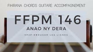 FFPM146   Anao ny dera, ry Zanaky ny Ray -  A Toi la gloire - Fihirana Accompagnement Guitare Chords width=