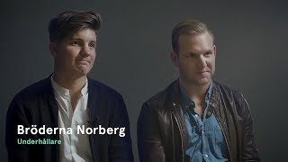 Bröderna Norberg var annorlunda