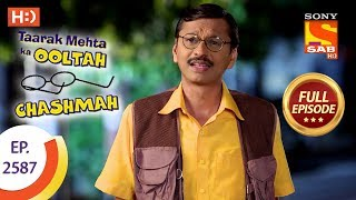 Taarak Mehta Ka Ooltah Chashmah - Ep 2587 - Full Episode - 27th October, 2018