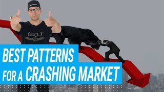 My Favorite Patterns For A Crashing Market