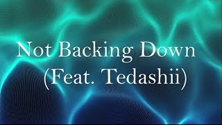 Blanca - Not Backing Down (Feat. Tedashii) [Lyrics]