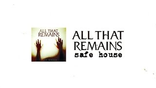 All That Remains - Safe House (Lyric Video)