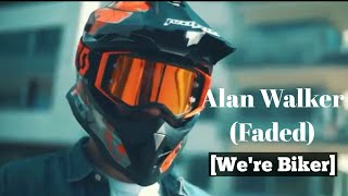 Alan Walker - Faded (Rap Version - We're Bikers)