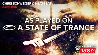 Chris Schweizer & Heatbeat - Samurai [A State Of Trance 788]