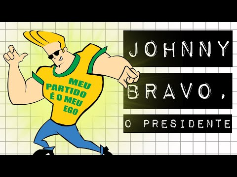 JOHNNY BRAVO, O PRESIDENTE #meteoro.doc