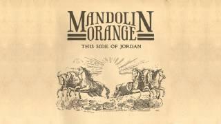 """Mandolin Orange - """"Cavalry"""""""