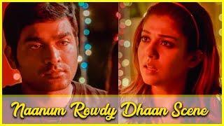 Naanum Rowdy Dhaan Scene | Vijay Sethupathi | Nayanthara | Anirudh Ravichander width=