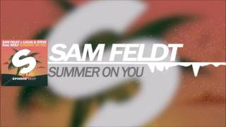 Sam Feldt x Lucas & Steve feat  Wulf - Summer On You (Club Mix)