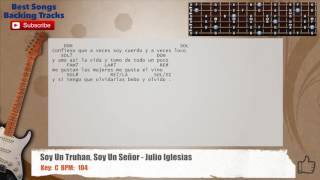 Soy un Truhan, Soy un Señor - Julio Iglesias Guitar Backing Track with chords and lyrics