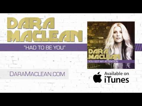 dara-maclean-listen-to-had-to-be-you-daramaclean