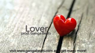 RnB Hip Hop Emotional Instrumental ''Lover'' prod Ganga Beats [2016]