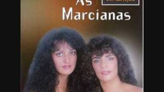 AS MARCIANAS - PORQUE BRIGAMOS (VERSÃO ORIGINAL)