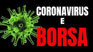 Guadagnare in Borsa grazie al CoronaVirus