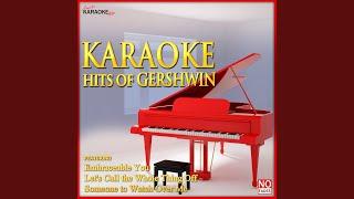 S'Wonderful (In the Style of Gershwin) (Karaoke Version)