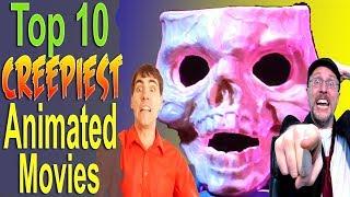 Top 10 Creepiest Animated Movies (ft. Nostalgia Critic)