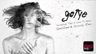 Gotye - Somebody That I Used To Know (feat. Kimbra) - Spellband & Sciorty Rmx