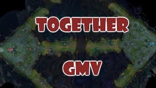 Together | Gaming Music Video (LoL)