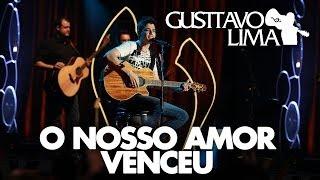Gusttavo Lima - O Nosso Amor Venceu - [DVD Inventor dos Amores](Clipe Oficial)
