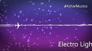 Electro Light #AzharMuzics ₹Ringtonezmania #Ringtone