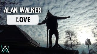 Alan Walker - Love (By Seantonio)