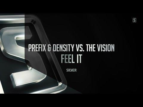 Prefix & Density vs. The Vision - Feel It (#SSL071)