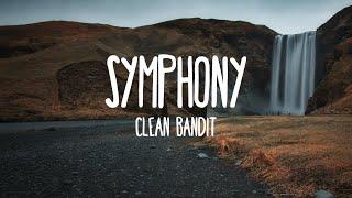 Symphony ft. Zara Larson - Clean Bandit (Lyrics)
