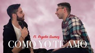 Como yo te amo | Rocio Jurado | Rogelio Suarez & Pedro Samper Cover Gay