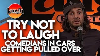 Try Not To Laugh | Comedians In Cars Getting Pulled Over | Laugh Factory Stand Up Comedy