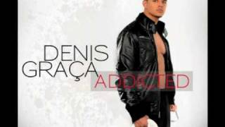 Denis Graça - Addicted - Addicted [ 2010 ]