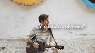 Alvaro Soler - Cuando Volveras LYRICS/LETRA