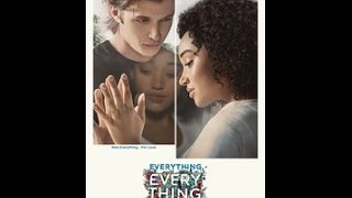 """Everything, Everything"" Movie Review 