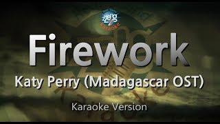 Katy Perry-Firework (Madagascar OST) (Melody) (Karaoke Version) [ZZang KARAOKE]
