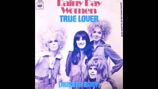 RAINY DAY WOMEN - TRUE LOVER