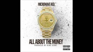 Microwave Red - All About The Money (Official Single)
