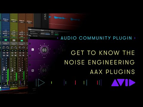 Audio Community Plugin – Get to know the Noise Engineering AAX Plugins